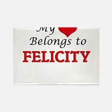 My heart belongs to Felicity Magnets