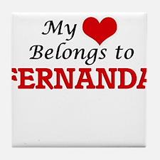 My heart belongs to Fernanda Tile Coaster