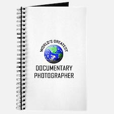 World's Greatest DOCUMENTARY PHOTOGRAPHER Journal