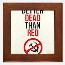 Better Dead than Red Framed Tile