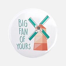 Big Fan Button