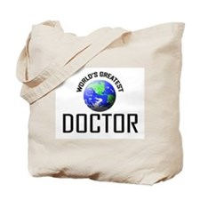 World's Greatest DOCTOR Tote Bag