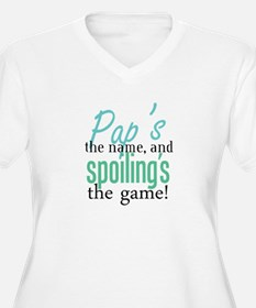 Pap's the Name, and Spoiling's the Game! T-Shirt
