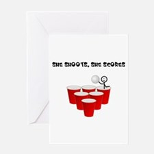 She Shoots,She Scores-Beer Pong Greeting Card