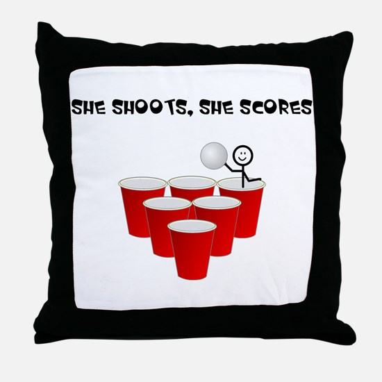 She Shoots,She Scores-Beer Pong Throw Pillow
