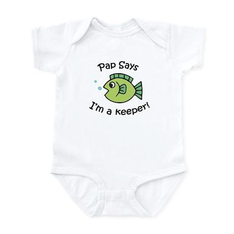 Pap Says I'm a Keeper! Infant Bodysuit