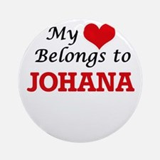 My heart belongs to Johana Round Ornament