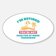I'm Retired Decal