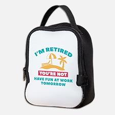 I'm Retired Neoprene Lunch Bag