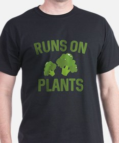 Runs On Plants T-Shirt