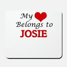 My heart belongs to Josie Mousepad