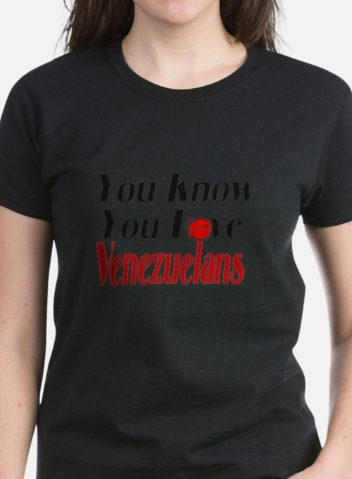 You know you love Venezuelans Tee