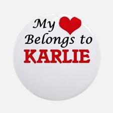 My heart belongs to Karlie Round Ornament