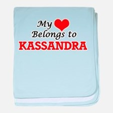 My heart belongs to Kassandra baby blanket