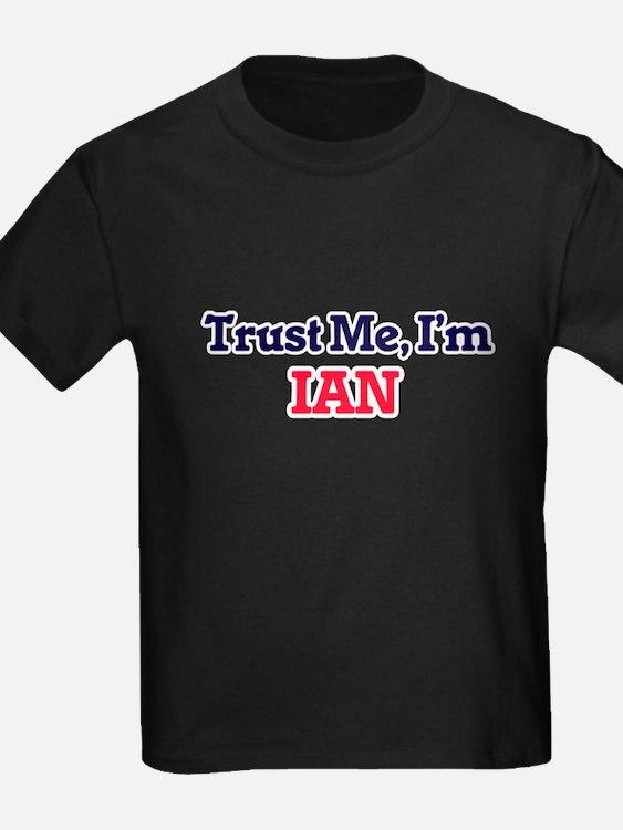Trust Me, I'm Ian T-Shirt