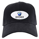 World's Greatest DITCHER Black Cap