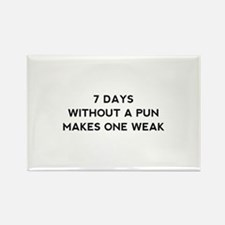 7 Days Without A Pun Rectangle Magnet (10 pack)