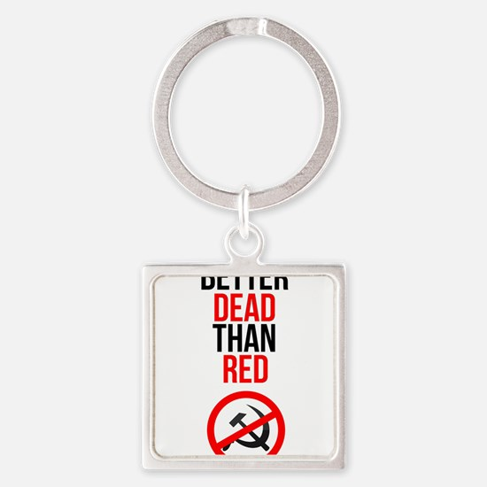 Better Dead than Red Keychains