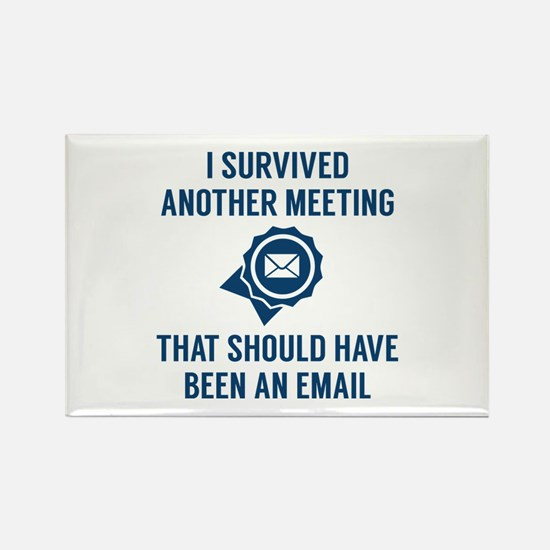 I Survived Another Meeting Rectangle Magnet (10 pa
