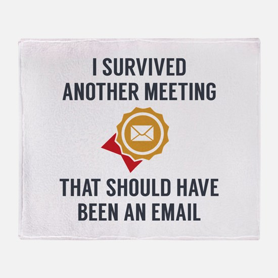 I Survived Another Meeting Stadium Blanket