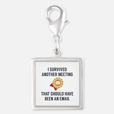 I Survived Another Meeting Silver Square Charm