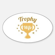 Trophy Wife Decal