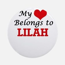 My heart belongs to Lilah Round Ornament