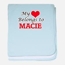 My heart belongs to Macie baby blanket