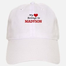 My heart belongs to Madyson Baseball Baseball Cap
