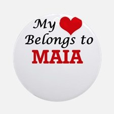 My heart belongs to Maia Round Ornament