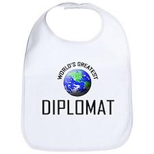 World's Greatest DIPLOMAT Bib