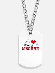 My heart belongs to Meghan Dog Tags