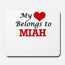 My heart belongs to Miah Mousepad