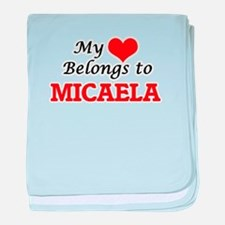 My heart belongs to Micaela baby blanket