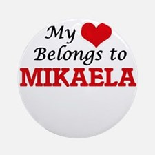 My heart belongs to Mikaela Round Ornament