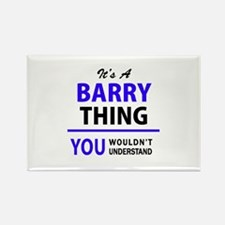 BARRY thing, you wouldn't understand! s Magnets