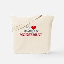 My heart belongs to Monserrat Tote Bag
