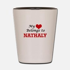 My heart belongs to Nathaly Shot Glass