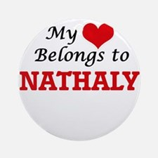 My heart belongs to Nathaly Round Ornament