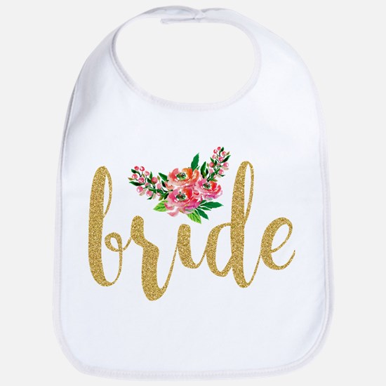 Gold Glitter Bride text floral accent Bib