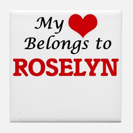 My heart belongs to Roselyn Tile Coaster