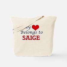 My heart belongs to Saige Tote Bag