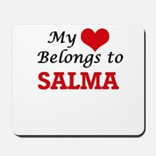 My heart belongs to Salma Mousepad