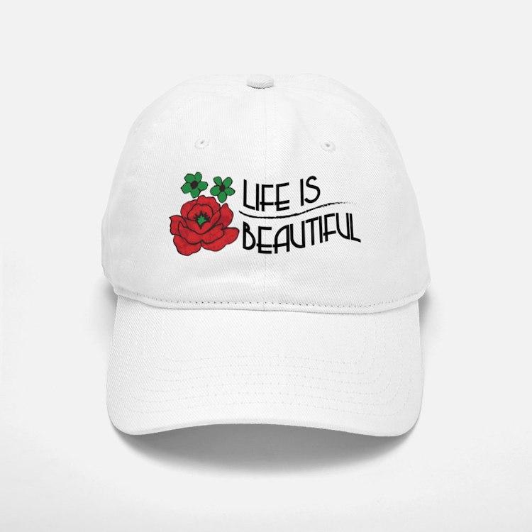 Life is Beautiful Baseball Baseball Baseball Cap