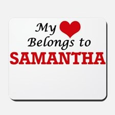 My heart belongs to Samantha Mousepad
