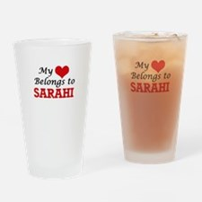 My heart belongs to Sarahi Drinking Glass