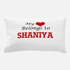 My heart belongs to Shaniya Pillow Case