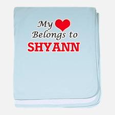 My heart belongs to Shyann baby blanket