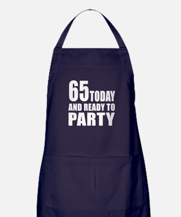 65 Today And Ready To Party Apron (dark)