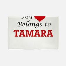 My heart belongs to Tamara Magnets